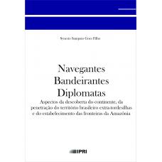Navegantes Bandeirantes Diplomatas