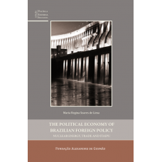 The Political Economy of Brazilian Foreign Policy