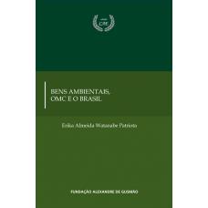 Bens Ambientais, OMC e o Brasil