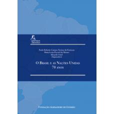 Brasil e as Nações Unidas - 70 anos, O