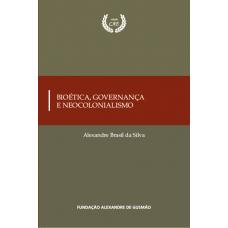 Bioética, Governança e Neocolonialismo
