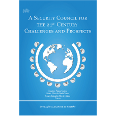 A Security Council for the 21st Century Challenges and Prospects