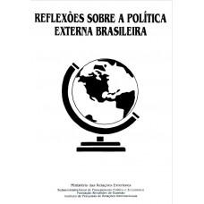 Reflexões sobre a política externa brasileira