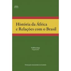 História da África e Relações com o Brasil
