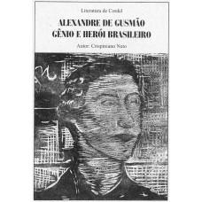 Literatura de Cordel: Alexandre de Gusmão Gênio e Herói Brasileiro