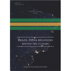 Brazil-India Relations: Beyond the 70 Years