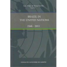 Brazil in the United Nations 1946-2011