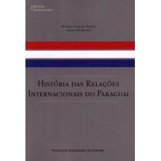História das Relações Internacionais do Paraguai