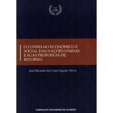 Conselho Econômico e Social das Nações Unidas e suas Propostas de Reforma , O