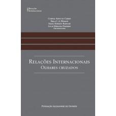 Relações Internacionais: Olhares Cruzados
