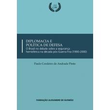 Diplomacia e Política de Defesa