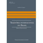 Trajetória Internacional do Brasil