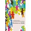 Brasileiros no Mundo - Textos Acadêmicos Vol II