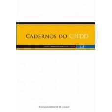 Cadernos do CHDD - Ano 8  - Número 14 - 1º Semestre de 2009
