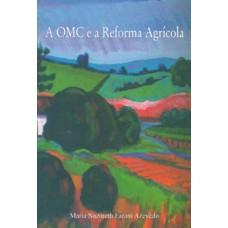 OMC e a Reforma Agrícola,A