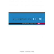 Cadernos do CHDD - Ano 9 - Número 16 - 1º Semestre de 2010