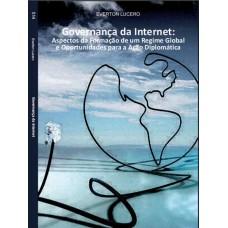 Governança da Internet: Aspectos da Formação de um Regime Global