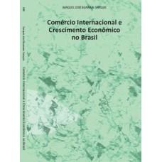 Comércio Internacional e Crescimento Econômico no Brasil