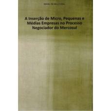 Inserção de Micro, Pequenas e Médias Empresas no Processo Negociador do Mercosul
