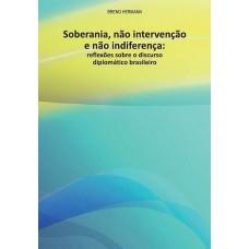 Soberania, não intervenção e não indiferença