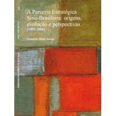 Parceria Estratégica Sino-Brasileira: origens, evolução e perspectivas (1993-2006)