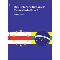 Das Relações Históricas Cabo Verde/Brasil
