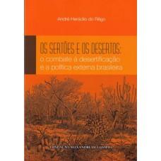 Sertões e os Desertos, Os