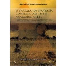 Tratado de Proibição Completa dos Testes Nucleares(CTBT), O
