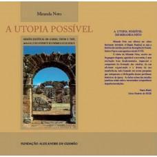 Utopia Possível, A