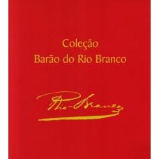Coleção Barão do Rio Branco - Coleção