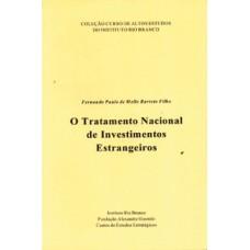 Tratamento Nacional de Investimentos Estrangeiros, O