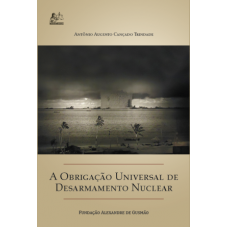 Obrigação universal de desarmamento nuclear, A