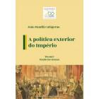A política exterior do Império - Volume III