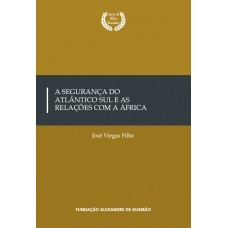 A Segurança do Atlântico Sul e as Relações com a África