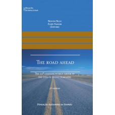 The Road Ahead: The 21st Century World Order in the Eyes of Policy Planners - 2nd edition