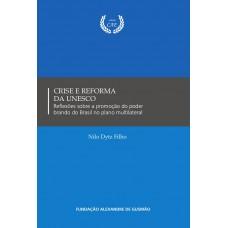Crise e Reforma da UNESCO