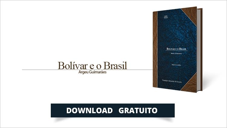 """A FUNAG publica o livro """"Bolívar e o Brasil"""""""