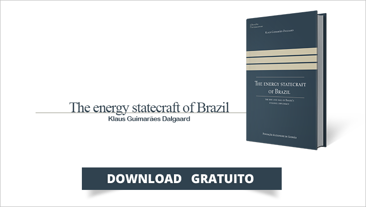 "FUNAG publica o livro ""The Energy Statecraft of Brazil - The Rise and Fall of Brazil's Ethanol Diplomacy"""
