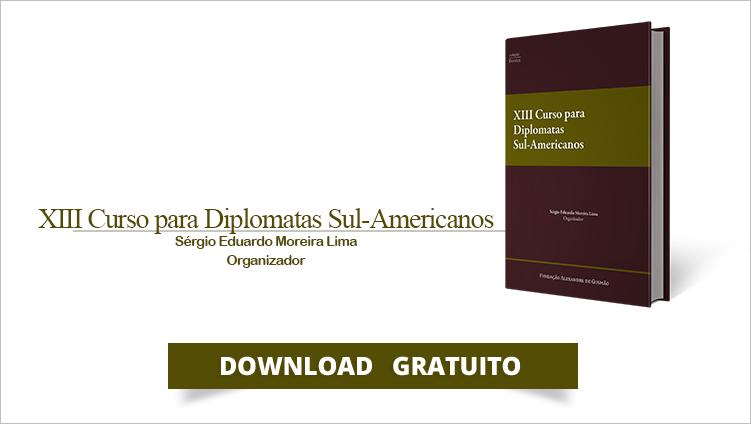 """FUNAG publica o livro """"XIII Curso para Diplomatas Sul-Americanos"""""""