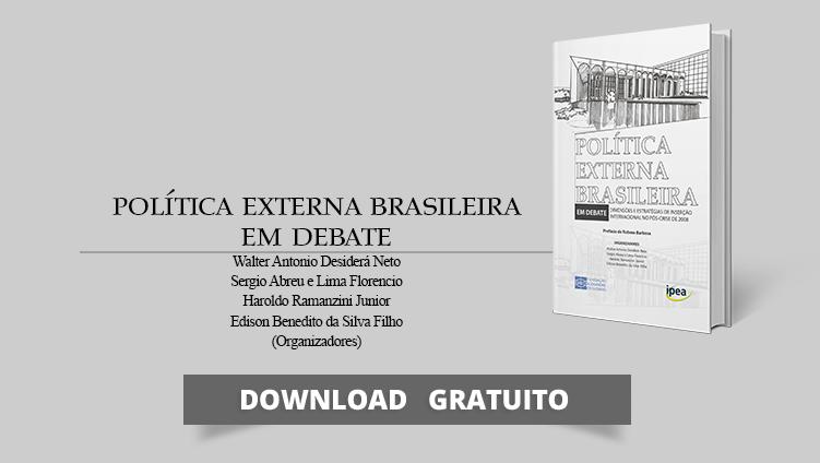 """FUNAG, em parceria com o IPEA, apoia a publicação do livro """"Política externa brasileira em debate: dimensões e estratégias de inserção internacional no pós-crise de 2008"""""""