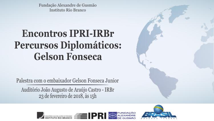 """Inscrições abertas para """"Percursos Diplomáticos"""" com o embaixador Gelson Fonseca"""
