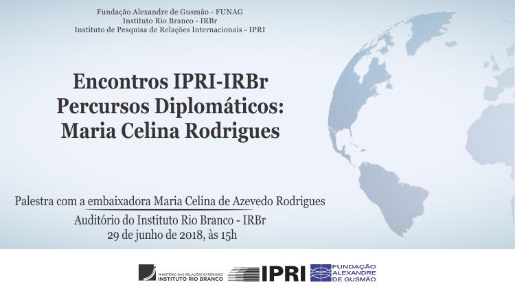 """Inscrições abertas para a palestra """"Percursos Diplomáticos"""" com a embaixadora Maria Celina de Azevedo Rodrigues"""