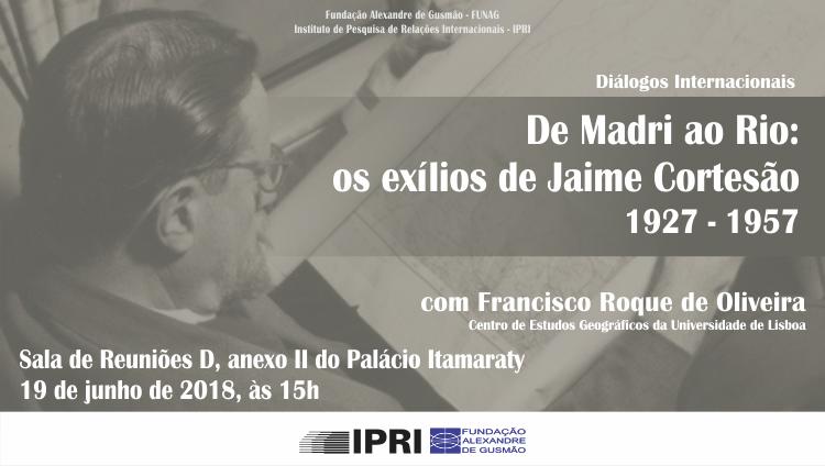 """Inscrições abertas para a palestra """"De Madrid ao Rio: os exílios de Jaime Cortesão (1927-1957)"""""""
