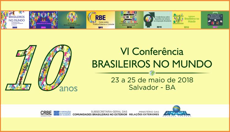 VI Conferência Brasileiros no Mundo