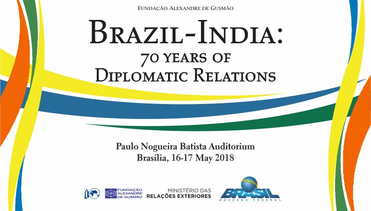 "Seminário ""Brazil-India: 70 Years of Diplomatic Relations"