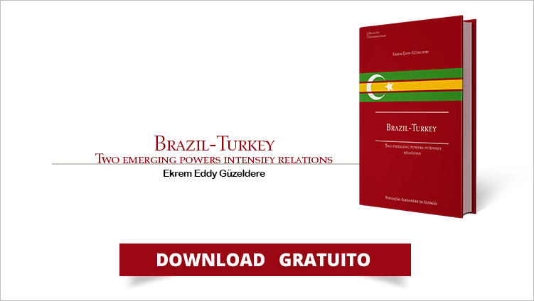"FUNAG launches the book ""Brazil-Turkey: Two Emerging Powers Intensify Relations"""
