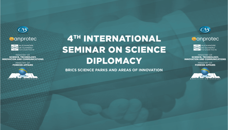 "4th edition of the International Seminar on Science Diplomacy ""BRICS Science Parks and Areas of Innovation"""