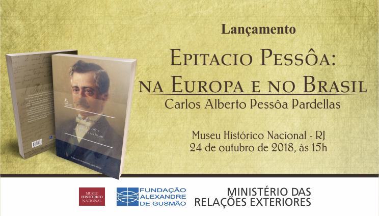 """Cerimônia de lançamento do livro """"Epitacio Pessôa: Na Europa e no Brasil"""""""