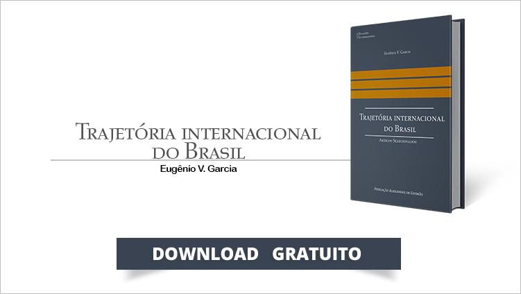 """FUNAG publica o livro """"Trajetória internacional do Brasil"""""""