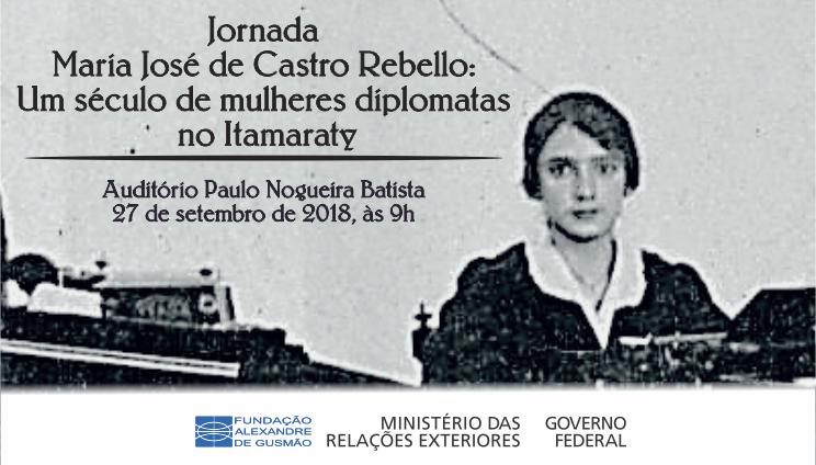 """Inscrições abertas para o Seminário """"Jornada Maria José de Castro Rebello: um século de mulheres diplomatas no Itamaraty"""""""